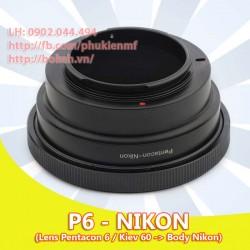 Pentacon Six - Nikon - KIPON ( P6-AI )