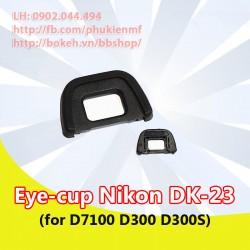 Eyecup Nikon DK-23 for Nikon D7100 D300 D300S