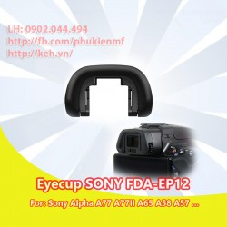 Eyecup Sony FDA-EP12 for Sony SLT A77 A77II A65 A58 A57