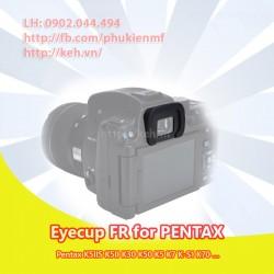 Eyecup FR for Pentax K5IIS K5II K30 K50 K5 K7 K-S1 K70 …